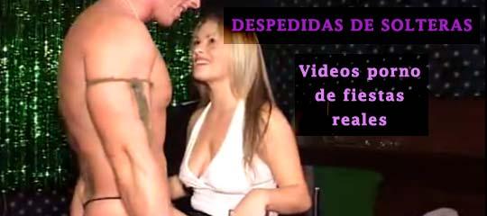 Videos porno de despedidas de solteras